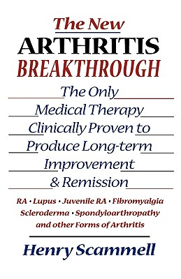 The New Arthritis Breakthrough By Scammell, Henry